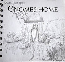 Gnomes Home Sketch by Neelai