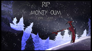 RIP Monty Oum by Blackcell8