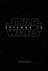 Star Wars Episode IX Teaser Poster by Enoch16