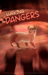 lurking dangers : cover : 000 by mango-tsuki