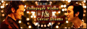Champagne Wishes and Caviar Dreams Fanfic Banner by Diamond-Stud