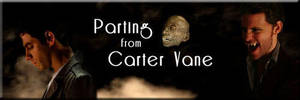 Parting from Carter Vane Fanfic Banner by Diamond-Stud