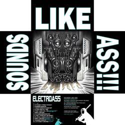 Electroass Sounds Like Ass Inside by penpointred