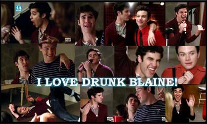 I Love Drunk Blaine by ChadtheFab