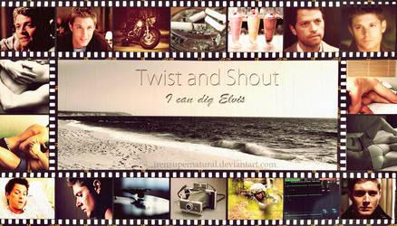 Destiel. Twist And Shout by IrenSupernatural
