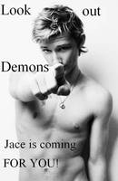 Jace is coming by ana-mcgoldens
