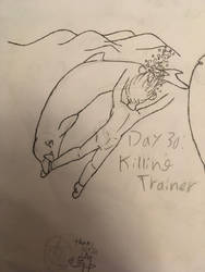 Day 30: Killing Trainer by the-sketchy-orca