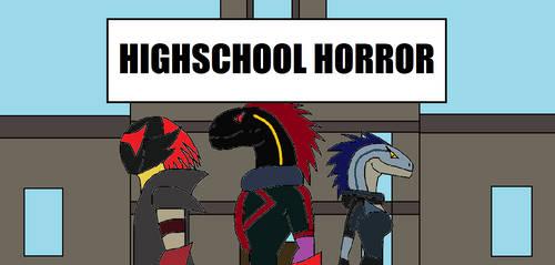 High School Horror by Syfyman2XXX