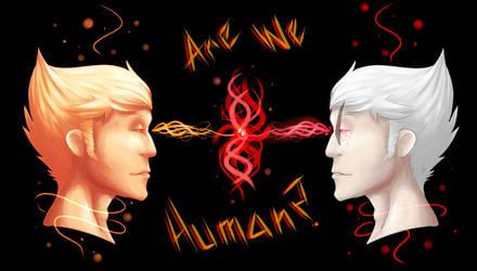 Are We Human? by TeenageDevil