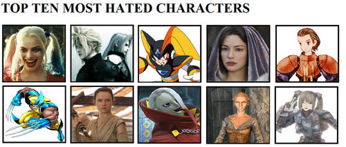 Top Ten Most Hated Characters by klatuk4u