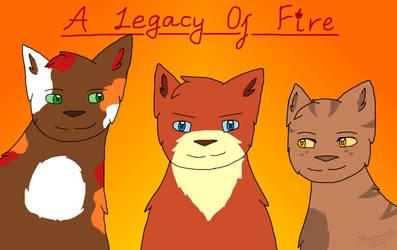 [Gift/Fanart] A Legacy Of Fire by Phoenix450