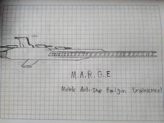 M.A.R.G.E Mobile Anti-ship Railgun Emplacement by Flyingtaco2002