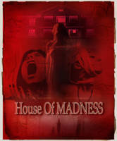 House Of Madness by Tanatos83