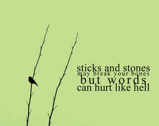 sticks and stones. by finalxheaven