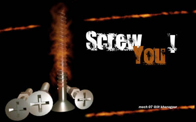SCREW YOU by TheMonsterMind