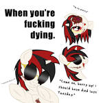 When you're fucking dying by AaronMk