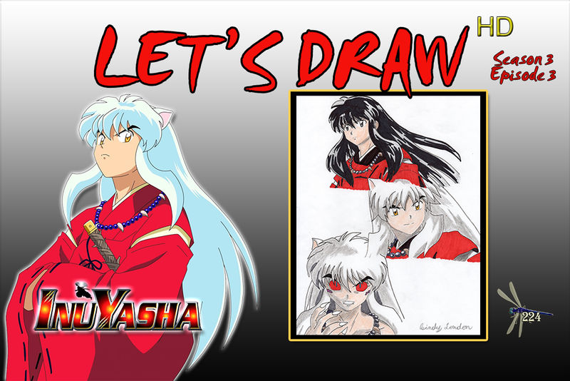 Lets Draw Season 3 Episode 3 THUMBNAIL by Dragonfly224