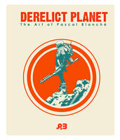 DERELICT PLANET COVER ART by pascalblanche
