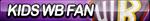 Kids WB Fan Button by ButtonsMaker
