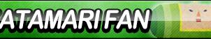 Katamari Damacy Fan Button by ButtonsMaker