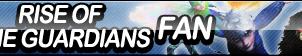 Rise of the Guardians Fan Button by ButtonsMaker