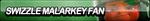 Swizzle Malarkey Fan Button by ButtonsMaker