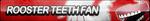 Rooster Teeth Fan Button by ButtonsMaker