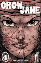 Crow Jane: In the Season of Revenge no.4 cover by RevolverComics