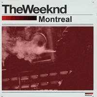 The Weeknd-Montreal by Dopeboy412