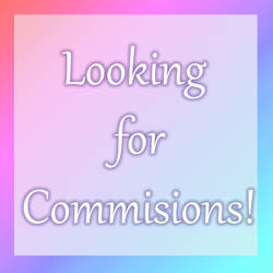 Looking for commisions [Link them down below!] by xBlackFluff