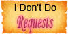 Requests-Don't by Artistic-Demise