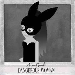Dangerous Woman (Bearville Version) by ForeverBunkey123
