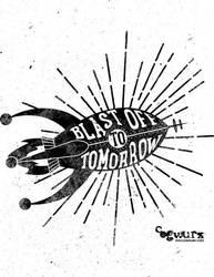 Blast Off To Tomorrow by cogwurx
