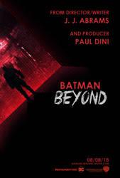 Batman Beyond - Theatrical Poster by Delorean7