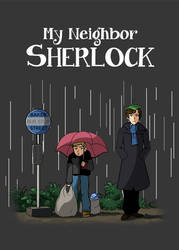My Neighbor Sherlock by acidbetta