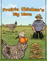 Prairie Chicken's Big Move Cover by orinocou