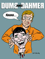 Dumb and Dahmer by ATLbladerunner