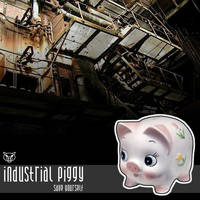 Industrial Piggy by se55