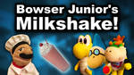 SML Movie: Bowser Junior's Milkshake! by HassanLechkar
