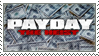 PAYDAY: The Heist Stamp by ButterLux