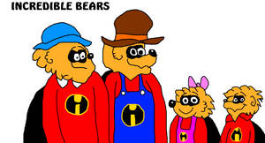 The Incredible Berenstain Bears by MikeJEddyNSGamer89