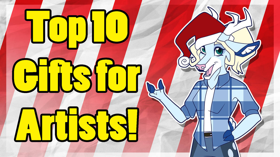 Top 10 Gifts for Artists [Art Block #30] by Spirit--Productions