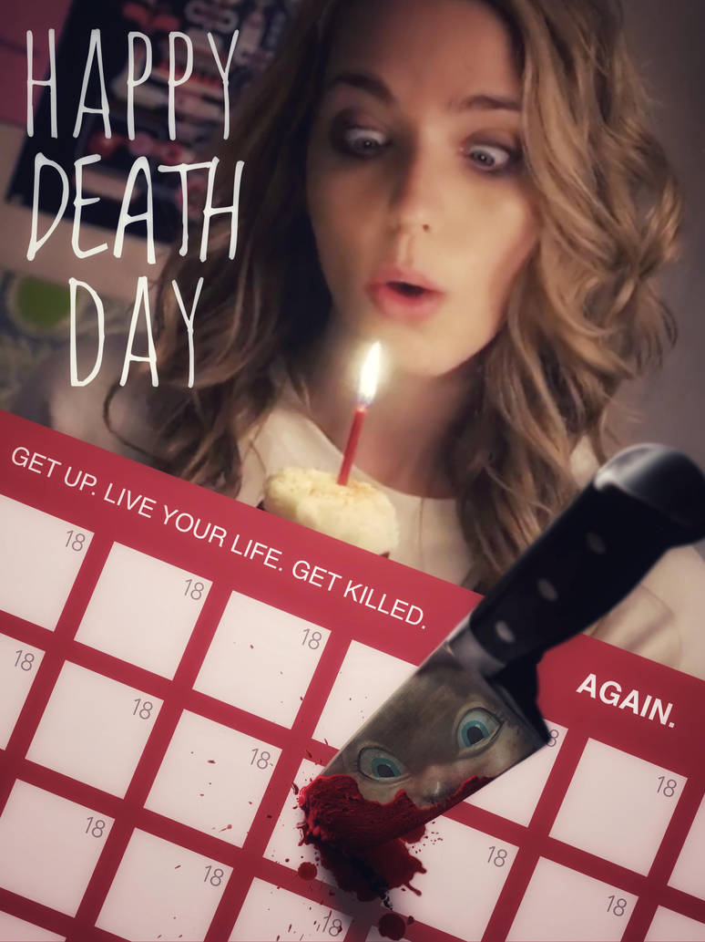 Happy Death Day (movie poster) by haydenyale