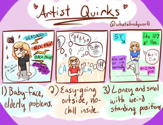 Artist Quirks by whatalonelyworld