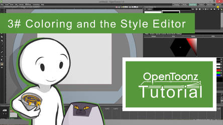 OpenToonz Tutorial 3# - Coloring and Style Editor by HulluMel