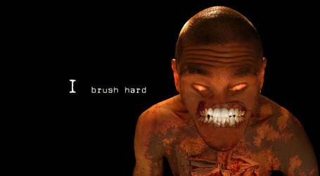 I brush hard by epiphonic