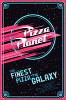 Pizza Planet by Mr-Bluebird
