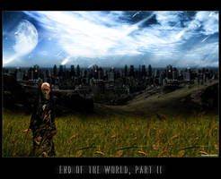 End of the World, Part II by prelandra