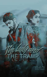 COVER | The lady and the tramp. by wondermalik