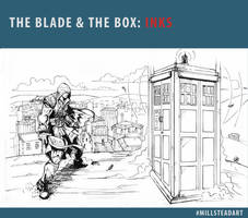 The Blade and the Box: Inks by IronWarrior777